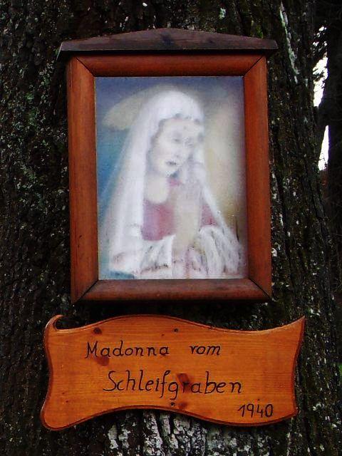 Die Madonna vom Schleifgraben